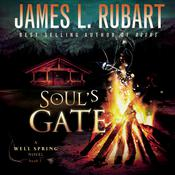 Soul's Gate by  James L. Rubart audiobook