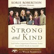 Strong and Kind by  Korie Robertson audiobook
