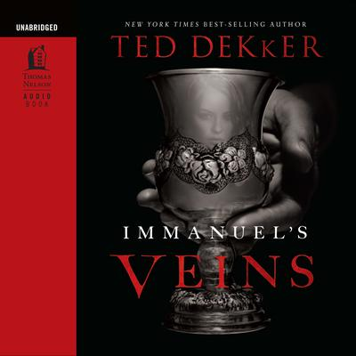 Immanuel's Veins by Ted Dekker audiobook