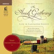 An Amish Gathering by  Barbara Cameron audiobook