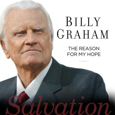 The Reason For My Hope by Billy Graham audiobook
