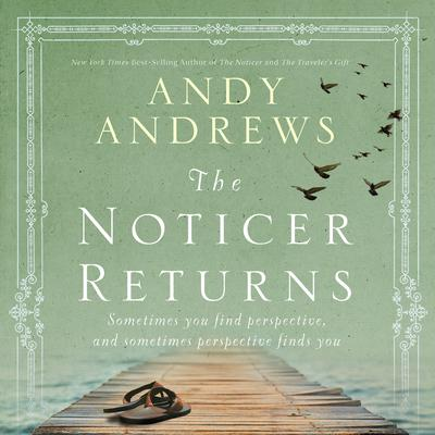 The Noticer Returns by Andy Andrews audiobook
