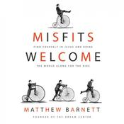 Misfits Welcome by  Matthew Barnett audiobook
