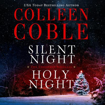 Silent Night, Holy Night by Colleen Coble audiobook
