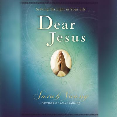 Dear Jesus by Sarah Young audiobook