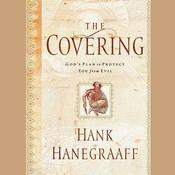 The Covering by  Hank Hanegraaff audiobook