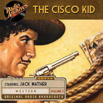The Cisco Kid, Volume 2 by O. Henry audiobook