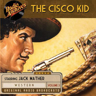 The Cisco Kid, Volume 3 by O. Henry audiobook