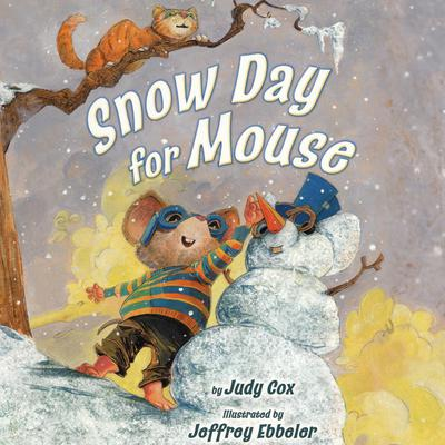 Snow Day for Mouse by Judy Cox audiobook