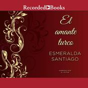 El amante turco (The Turkish Lover) by  Esmeralda Santiago audiobook
