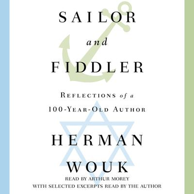 Sailor and Fiddler by Herman Wouk audiobook