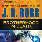 Brotherhood in Death by  J. D. Robb audiobook