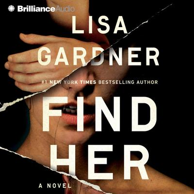 Find Her by Lisa Gardner audiobook