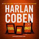Fool Me Once by Harlan Coben