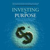 Investing with Purpose by  Mark Aardsma audiobook