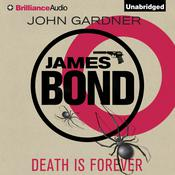 Death Is Forever by  John Gardner audiobook