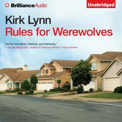 Rules for Werewolves by Kirk Lynn audiobook