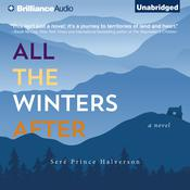 All the Winters After by  Seré Prince Halverson audiobook