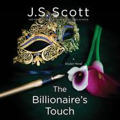 The Billionaire's Touch by  J. S. Scott audiobook