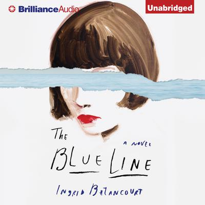 The Blue Line by Ingrid Betancourt audiobook