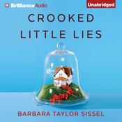 Crooked Little Lies by  Barbara Taylor Sissel audiobook