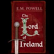 The Lord of Ireland by  E. M. Powell audiobook