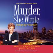Murder, She Wrote: Design for Murder by  Renée Paley-Bain audiobook