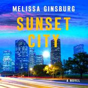 Sunset City by  Melissa Ginsburg audiobook