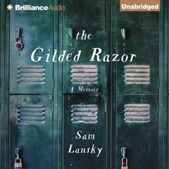 The Gilded Razor by Sam Lansky audiobook