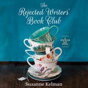 The Rejected Writers' Book Club by  Suzanne Kelman audiobook