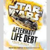 Life Debt: Aftermath by  Chuck Wendig audiobook