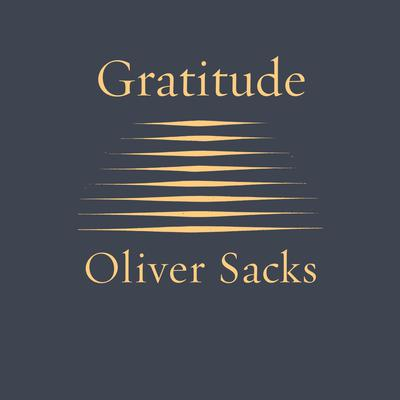 Gratitude by Oliver Sacks audiobook