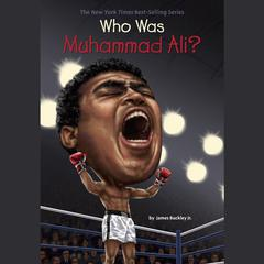 Who Was Muhammad Ali? by James Buckley audiobook