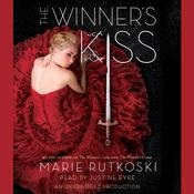 The Winner's Kiss by  Marie Rutkoski audiobook