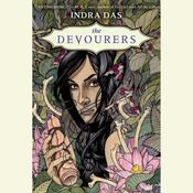 The Devourers by  Indra Das audiobook