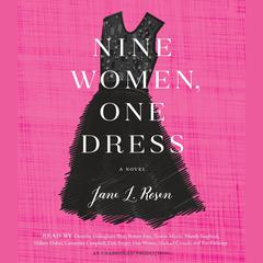 Nine Women, One Dress by Jane L. Rosen audiobook