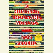 A Hundred Thousand Worlds by  Bob Proehl audiobook