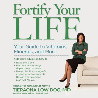 Fortify Your Life by Tieraona Low Dog audiobook