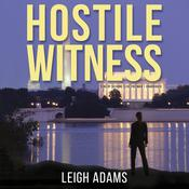 Hostile Witness by  Leigh Adams audiobook