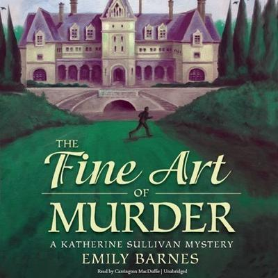 The Fine Art of Murder by Emily Barnes audiobook