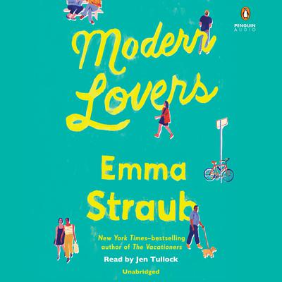 Modern Lovers by Emma Straub audiobook