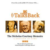The Nicholas Courtney Memoirs - A Soldier in Time by  Nicholas Courtney audiobook