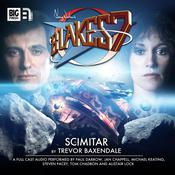 Blake's 7 - The Classic Adventures - Scimitar by  Trevor Baxendale audiobook