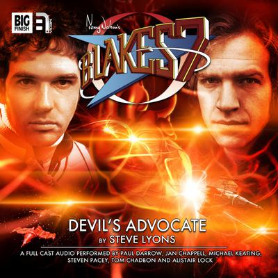Blake's 7 - The Classic Adventures - Devil's Advocate by Steve Lyons audiobook