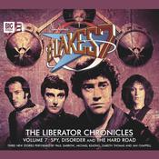 Blake's 7 - The Liberator Chronicles Volume 07 by  Eddie Robson audiobook