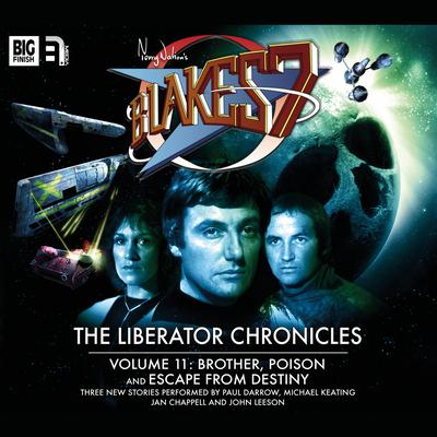 Blake's 7 - The Liberator Chronicles Volume 11 by Nigel Fairs audiobook