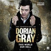 The Confessions of Dorian Gray - This World Our Hell by  David Llewellyn audiobook