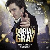 The Confessions of Dorian Gray - The Mayfair Monster by  Alexander Vlahos audiobook
