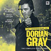 The Confessions of Dorian Gray Series 03 by  Xanna Eve Chown audiobook