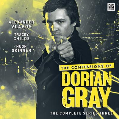 The Confessions of Dorian Gray Series 03 by James Goss audiobook